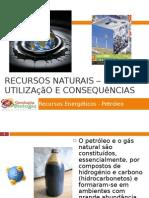 PPT3 - Recursos Naturais  (Petróleo)