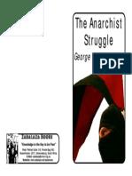 Woodcock, George - The Anarchist Struggle