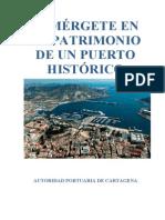 Sumérgete en el patrimonio de un puerto histórico Cartagena (España)