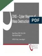 FSEC_20120919_DNS Cyber Weapon of Mass Destruction_BojanZdrnja