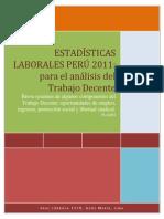 Estadisticas Laborales Peru 2011 Para El Analisis Del Trabajo Decente