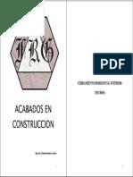 ACABADOS EN CONSTRUCCIÓN, Arq. Filiberto Ramírez García, Lima, 2009. 121p.