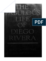 Bertram D. Wolfe the Fabulous Life of Diego Rivera