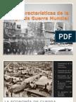Caracteristicas Segunda Guerra Mundial