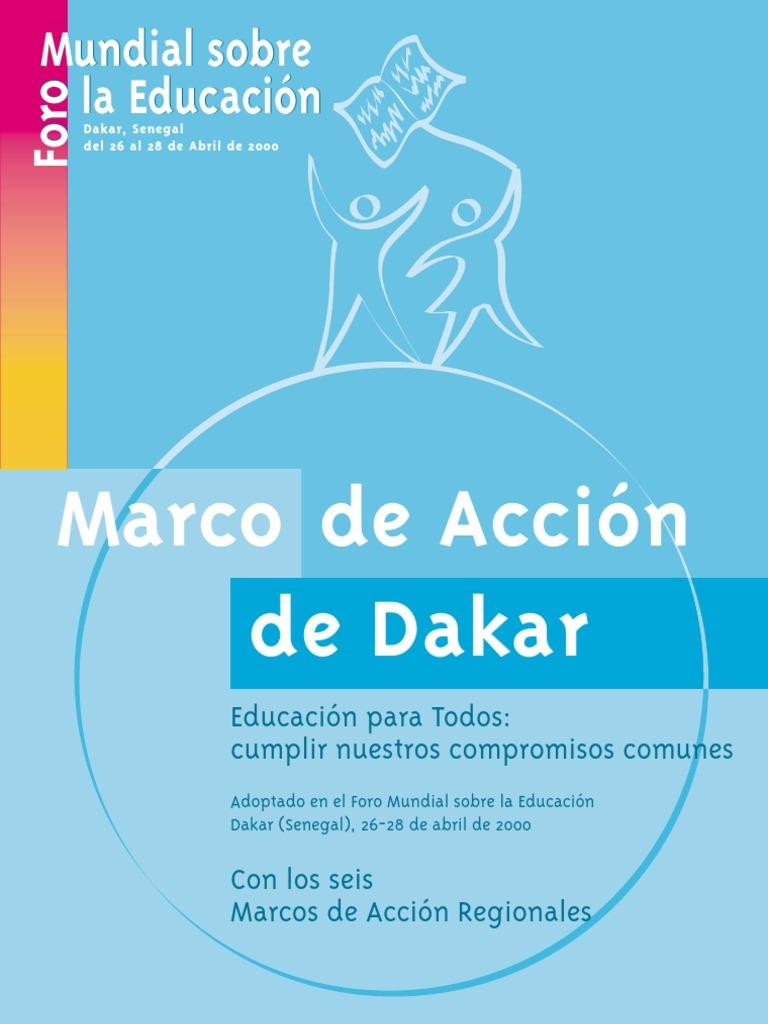 Marco de acción Dakar. Educación para Todos: cumplir nuestros ...