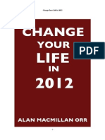 Change Your Life in 2012 - Volume 1