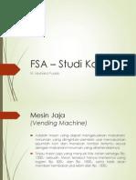 PTI480.03 - Studi Kasus FSA