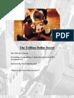 The Trillion Dollar Secret IRA