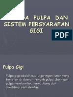 Biologi Jaringan Pulpa