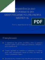 A Coexistência do Platonismo e do Aristotelismo na Filosofia Medieval - Prof. André Marcelo Machado.pdf