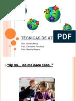 TECNICAS DE ATENCIÓN