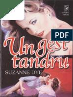 Suzanne Dye Un Gest Tandru
