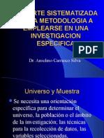 La Parte Sistematizada de La Metodologia a Emplearse Muestra