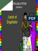 Jacob el engañador, Historia 6