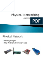 Physical Networking