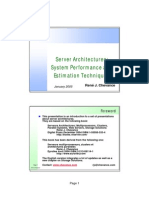 Server Architectures Systems Performance and Estimation
