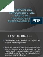 BENEFICIOS DEL CONOCIMIENTO  DEL TRÁMITE DEL TRASPASO LIC TEO.ppt