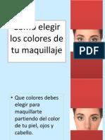 Como Elegir Colores de Tu Maquillaje