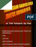 Pemeriksaan Radiologi TUR