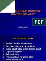 Preklinik Restorasi Resin Komposit Klas IV 2009