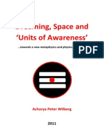 Dreaming, Space and 'Units of Awareness'