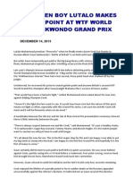 'Golden Boy Lutalo Makes His Point at Wtf World Taekwondo Grand Prix'
