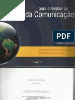 TEMER e NERY - Para Entender as Teorias da Comunicação  (pt. I)