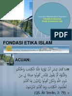 Fondasi Etika Islam.ppt