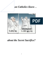 Do RCs Know About the Secret Sacrifice?