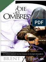 La Voie des Ombres - Brent Weeks.pdf