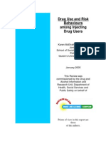 Drug Use and Risk Behaviours