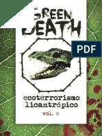 Green Death - Ecoterrorismo Licantrópico (Volume 0)