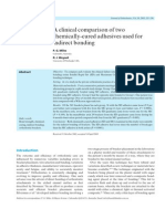 A Clinical Comparison of Two Chemicall Bonding