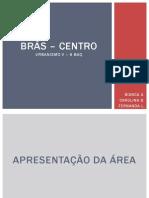 BRÁS-CENTRO APRESENTAÇÃOV2