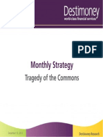 Destimoney Research - Tragedy of the Commons -December 2013 -Monthly Strategy Report