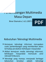 1binary.indonesia@Gmail.com_Teknologi Multimedia Masa Depan