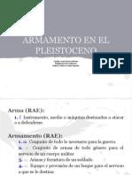 Armamento en El Pleistoceno