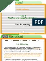 5 El Briefing