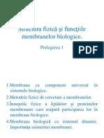 Prelegerea 7. Structura fizică şi funcţiile membranelor biologice
