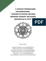 SENGKETA ROKOK ANTARA AMERIKA SERIKAT MELAWAN INDONESIA DI WTO