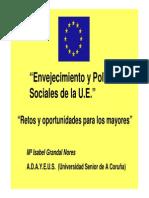 Diapositivas. Envejecimiento y Políticas                     Sociales de la U.E.