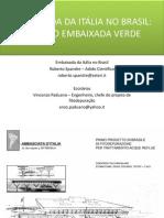 Emabixada da Itália no Brasil - Projeto Embaixada Verde