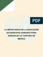La importancia de la educación en Derechos Humanos para erradicar la tortura en México
