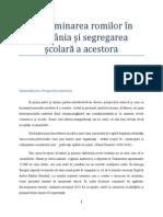 Defavorizarea şi discriminarea romilor în România
