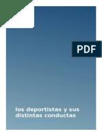 Los Deportistas y Sus Distintas Conductas