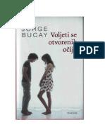 Jorge Bucay - Voljeti se otvorenih očiju