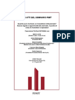 Seminario FIMIT SGR - TAVOLA ROTONDA - Nuove regole e opportunita del mercato. Il punto di vista di Investitori e Operatori