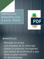 EMPRESAS MONOPOLICAS EN EL PERU.pptx