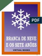 Branca de Neve e os Sete Anões - Irmãos Grimm