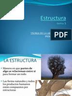 5 La Estructura